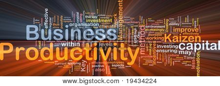 Background concept wordcloud illustration of business productivity glowing light