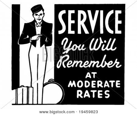Service You Will Remember - Retro Ad Art Banner