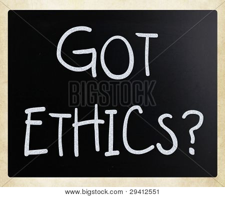"""got Ethics?"" Handwritten With White Chalk On A Blackboard"