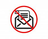 No Or Stop. Mail Newsletter Icon. Read Message Correspondence Sign. E-mail Symbol. Prohibited Ban St poster