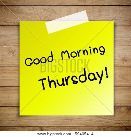 Good Morning Thursday On Sticky Paper On Brown Wood Plank Wall Texture Background