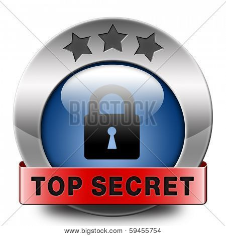 top secret icon confidential info and classified personal information private property or information sign or button