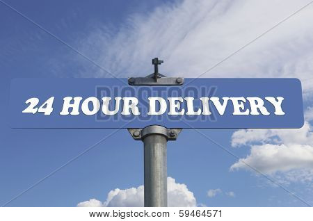 Twenty four hour delivery road sign