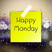pic of monday  - Happy Monday with water drops background with copy space