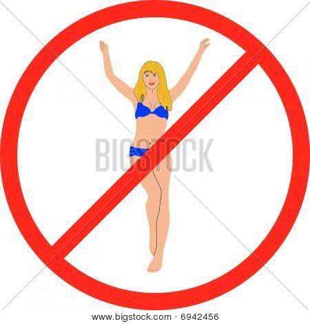 Sign on an interdiction for bikini