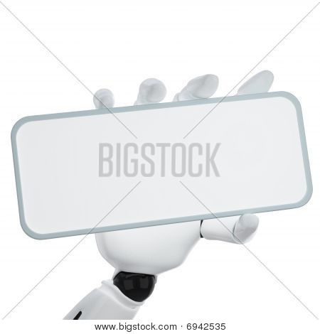 The 3D Robotic Hand Hold Blank Sign To Put Your Word Or Logo