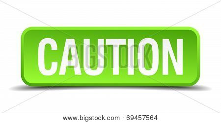 Caution Green 3D Realistic Square Isolated Button