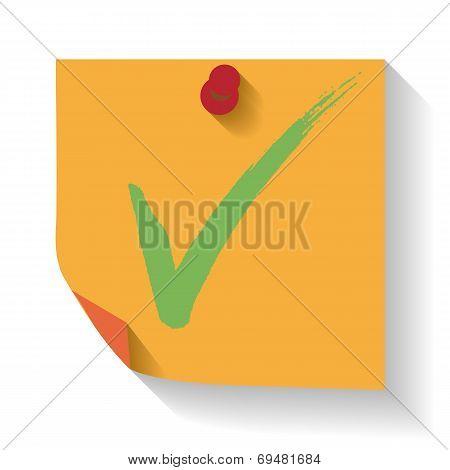 Hand drawn check mark on  reminder. Vector illustration.