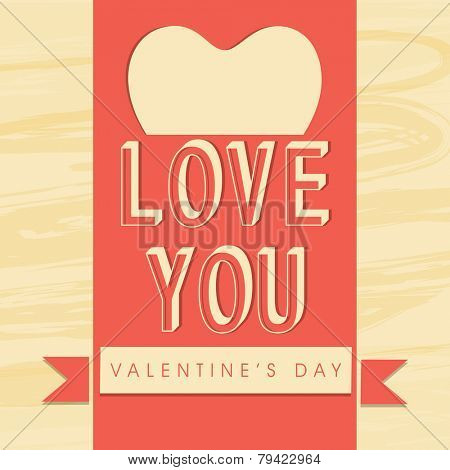 Beautiful love greeting card design for Happy Valentine's Day celebration with text Love You.