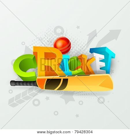 Colorful 3D text Cricket with bat and red ball on stylish grey background.