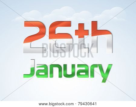Shiny national tricolor text 26th January for Happy Indian Republic Day celebration on cloudy sky blue background.