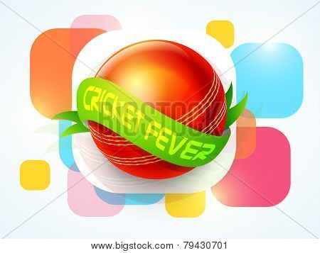 Shiny red ball surrounded by green Cricket Fever ribbon on colorful abstract background.