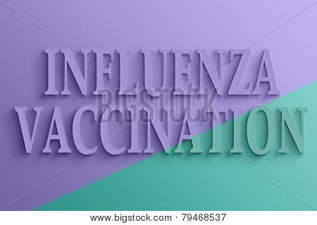 3D text with shadow and reflection,  influenza vaccination.