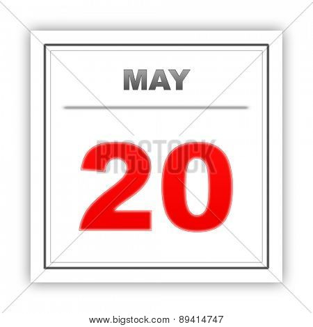 May 20. Day on the calendar. 3d