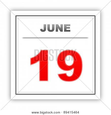 June 19. Day on the calendar. 3d