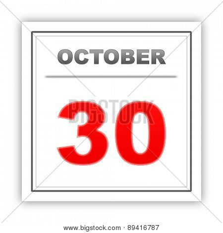 October 30. Day on the calendar. 3d