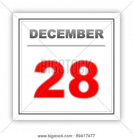 December 28. Day on the calendar. 3d