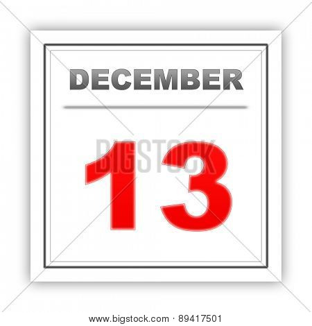 December 13. Day on the calendar. 3d