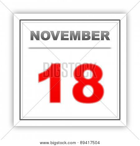 November 18. Day on the calendar. 3d