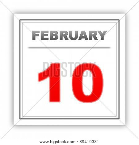 February 10. Day on the calendar. 3d