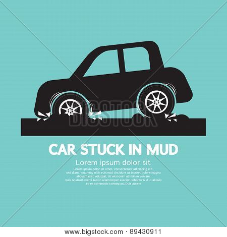 Car Stuck In Mud.