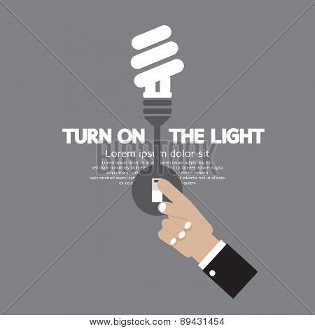 Turn On The Energy-efficient Light Bulb.
