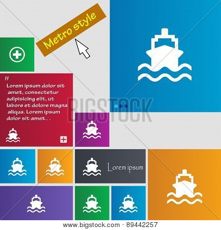 Ship Icon Sign. Metro Style Buttons. Modern Interface Website Buttons With Cursor Pointer. Vector