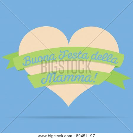 Italian Happy Mother's Day Heart With Ribbon Card In Vector Format.