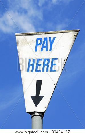 Pay Here Car Park Sign.