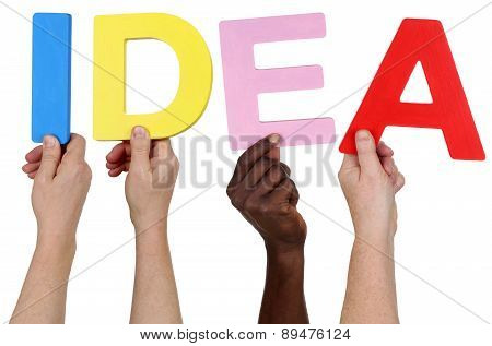 Multi Ethnic Group Of People Holding The Word Idea