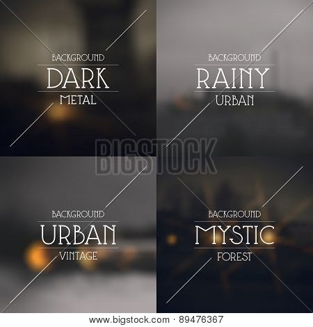 Set Of Dark Urban Blurred Backgrounds