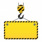 stock photo of hook  - Construction yellow board with striped frame and crane hook isolated on white background - JPG