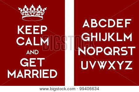 Keep Calm And Get Married Poster