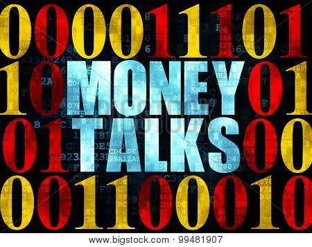 Business concept: Money Talks on Digital background
