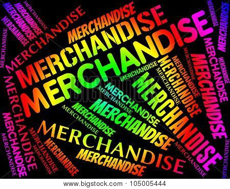 Merchandise Word Means Product Buy And Stocks