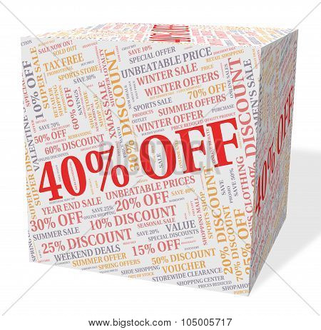 Forty Percent Off Shows Bargain Savings And Promotional