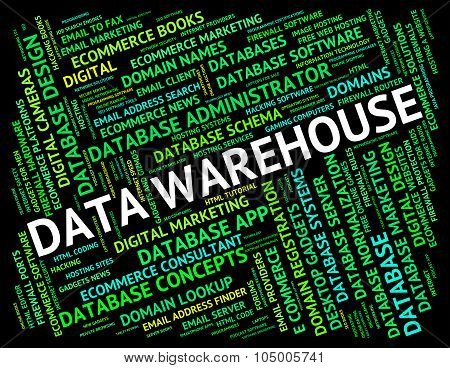 Data Warehouse Means Text Fact And Stockroom