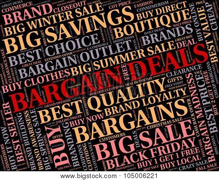 Bargain Deals Indicates Contract Reduction And Sale