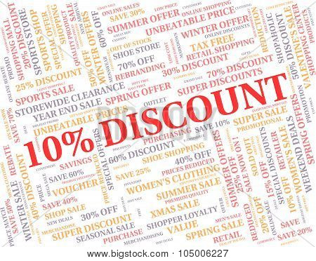 Ten Percent Off Represents Discounts Reduction And Clearance