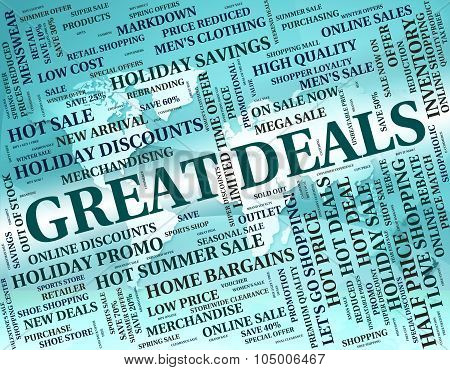 Great Deals Represents Bargain Agreement And Impressive