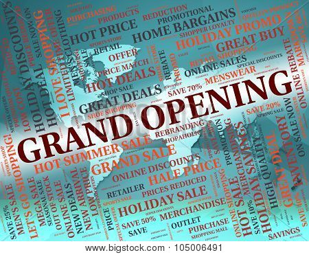 Grand Opening Represents Inauguration Text And Introduction