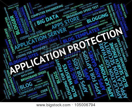 Application Protection Means Word Words And Apps
