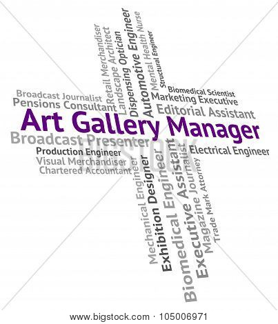 Art Gallery Manager Represents Galleries Management And Overseer