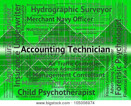 Accounting Technician Represents Balancing The Books And Accounts