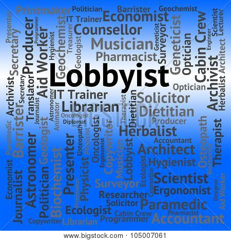 Lobbyist Job Represents Lobbyists Lobbyies And Career