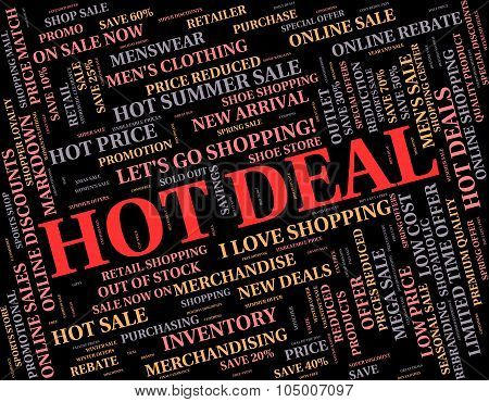 Hot Deal Means Best Price And Bargains
