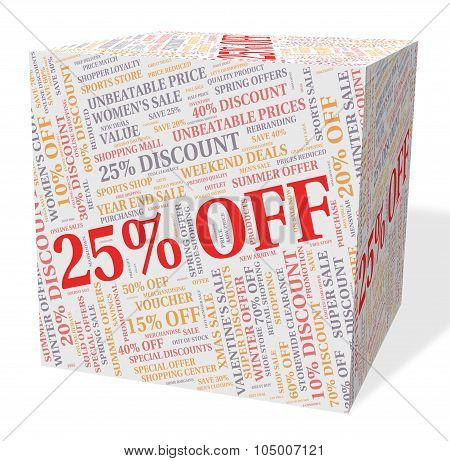 Twenty Five Percent Indicates Bargain Save And Word