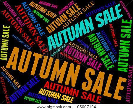 Autumn Sale Means Bargains Retail And Seasonal