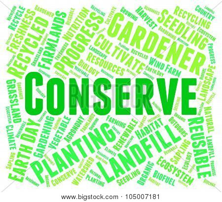 Conserve Word Indicates Preserves Conserving And Sustain