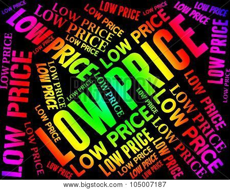 Low Price Represents Special Offer And Sale
